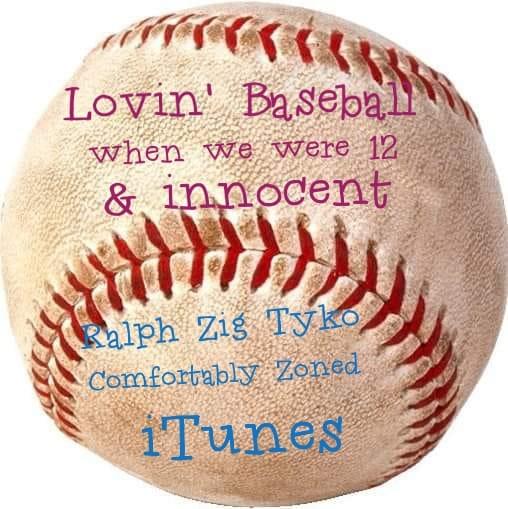 Lovin' Baseball When We Were 12 and Innocent